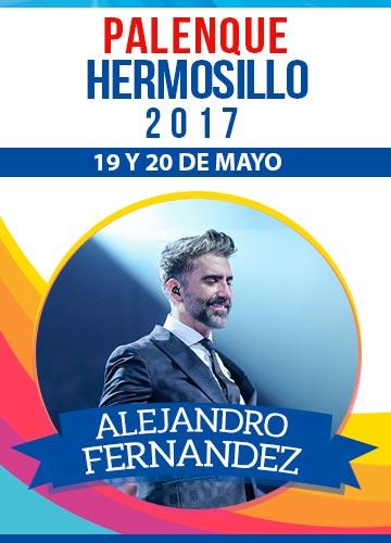 Alejandro Fernandez - Palenque Hermosillo 2017