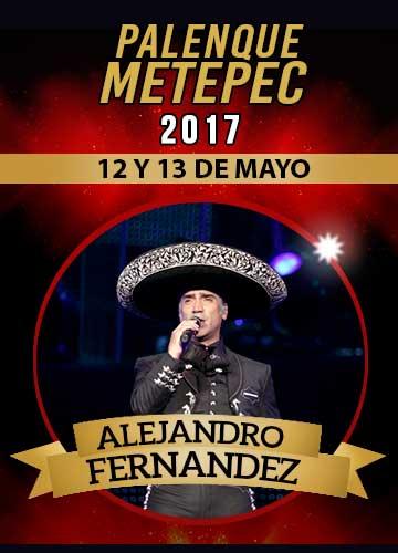 Alejandro Fernandez - Palenque Metepec 2017