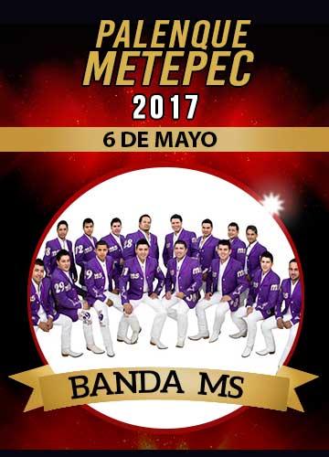 Banda MS - Palenque Metepec 2017