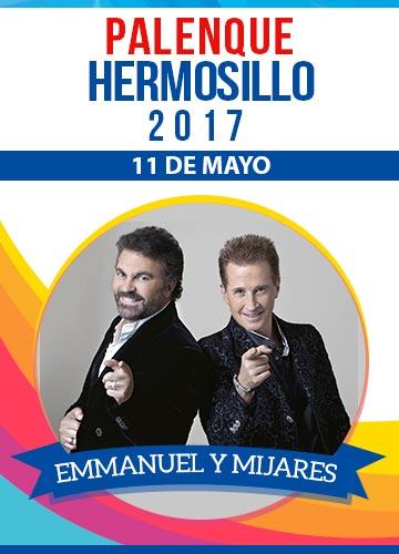 Emmanuel y Mijares - Palenque Hermosillo 2017