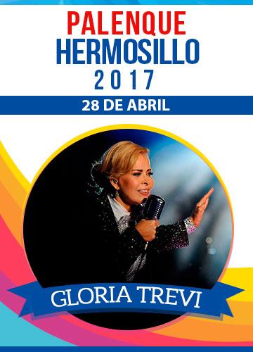 Gloria Trevi - Palenque Hermosillo 2017