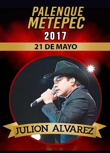 Julion Alvarez - Palenque Metepec 2017