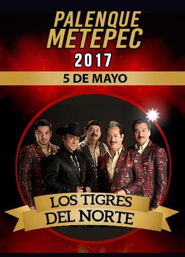 Los Tigres del Norte - Palenque Metepec 2017