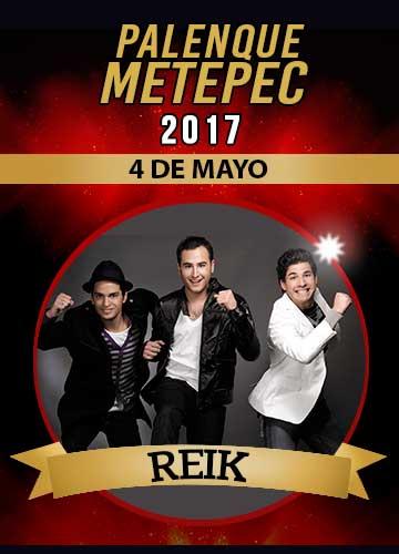 Reik - Palenque Metepec 2017