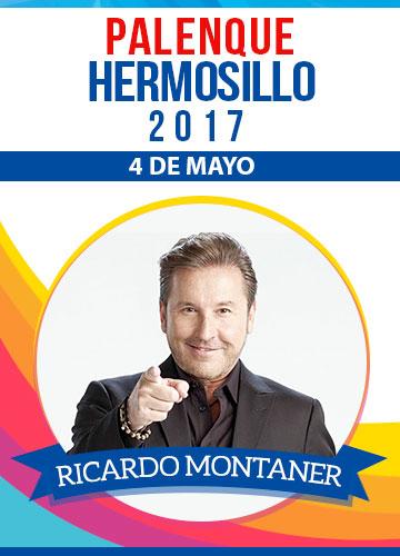 Ricardo Montaner - Palenque Hermosillo 2017