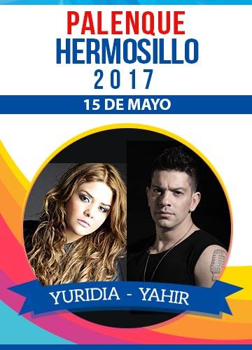 Yuridia y Yahir - Palenque Hermosillo 2017