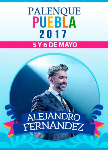 Alejandro Fernandez - Palenque Puebla 2017