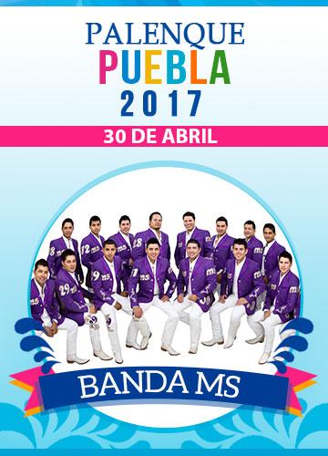 Banda MS - Palenque Puebla 2017
