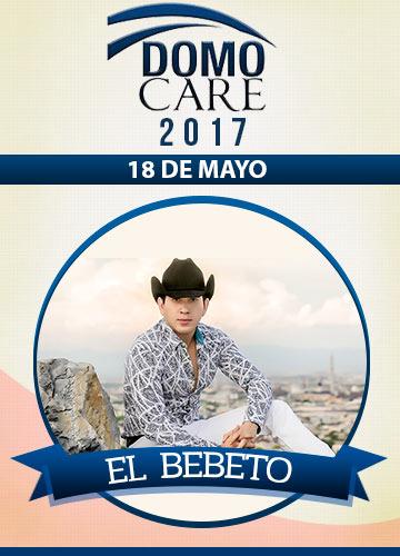 El Bebeto - Domo Care 2017