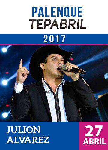 Julion Alvarez - Palenque Tepabril 2017