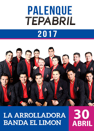 La Arrolladora - Palenque Tepabril 2017