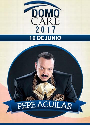 Pepe Aguilar - Domo Care 2017