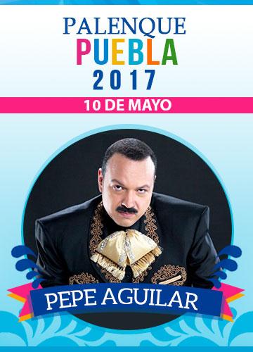 Pepe Aguilar - Palenque Puebla 2017