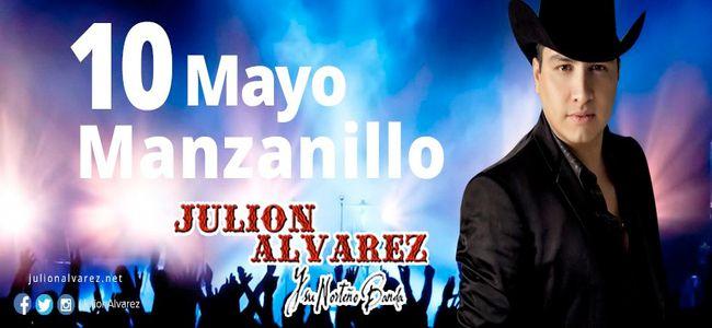 Cartel del evento de Julión Álvarez el 10 de mayo en Manzanillo