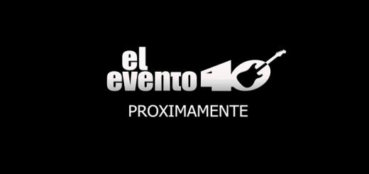 El Evento 40, 6 de Octubre 2016