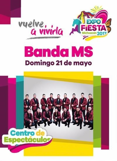Boletos Banda MS Expo Fiesta Michoacan 2017