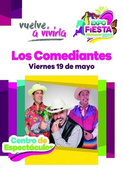 Los Comediantes - Expo Fiesta Michoacan 2017