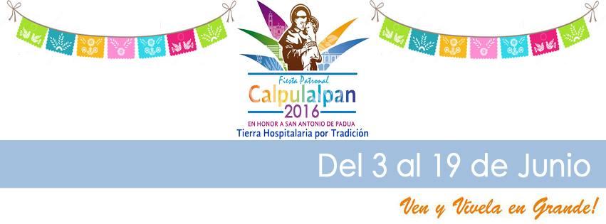 Fiesta Patronal Calpulalpan 2016