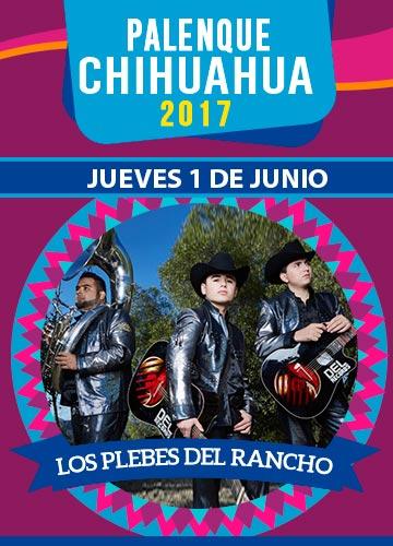 Los Plebes del Rancho - Palenque Chihuahua 2017