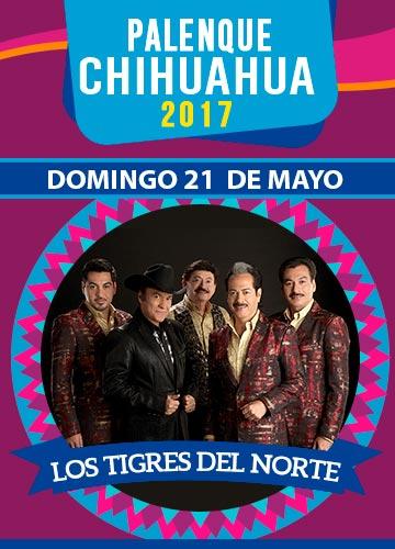 Los Tigres del Norte - Palenque Chihuahua 2017