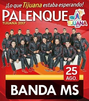Banda MS en el Palenque Tijuana 2017