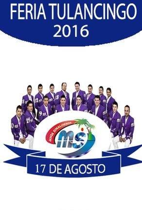 Banda MS - Palenque Tulancingo 2016