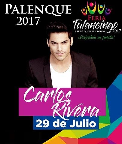 Carlos Rivera - Palenque Tulancingo 2017