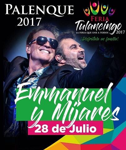 Emmanuel y Mijares - Palenque Tulancingo 2017