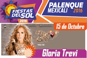 Gloria Trevi - Palenque Mexicali 2016