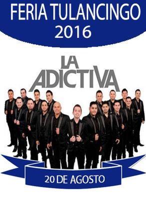 La Adictiva - Palenque Tulancingo 2016