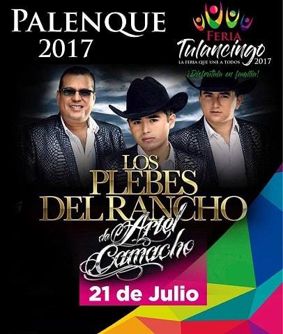 Los Plebes del Rancho - Palenque Tulancingo 2017