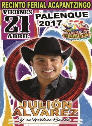 Julion Alvarez - Palenque Feria Cuernavaca 2017