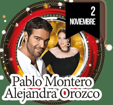 Pablo Montero y Alejandra Orozco