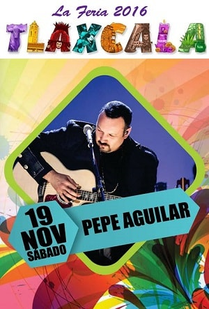 Pepe Aguilar Palenque Tlaxcala 2016