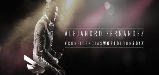 Alejandro Fernandez Confidencias World Tour 2017