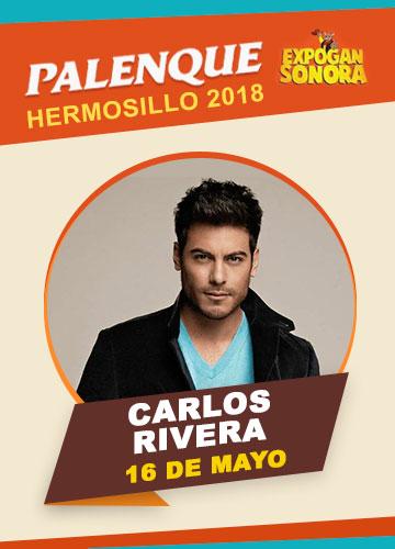 Carlos Rivera en el Palenque Hermosillo 2018