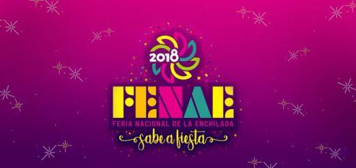 Feria Nacional de la Enchilada FENAE 2018