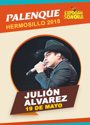 Julion Alvarez en el Palenque Hermosillo 2018