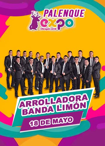 La Arrolladora en Expo Obregon 2018