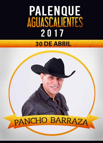 Pancho Barraza - Palenque San Marcos 2017
