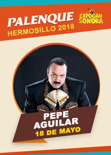 Pepe Aguilar en el Palenque Hermosillo 2018