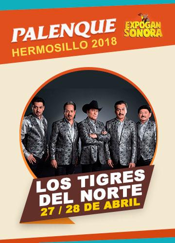 Los Tigres del Norte en el Palenque Hermosillo 2018