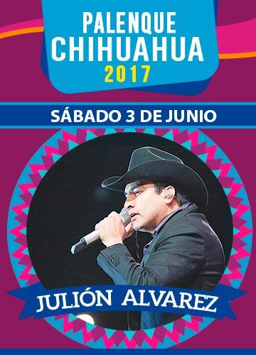Julion Alvarez- Palenque Chihuahua 2017