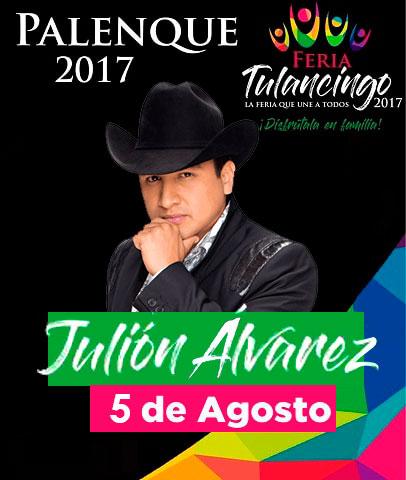Julion Alvarez en el Palenque Tulancingo 2017