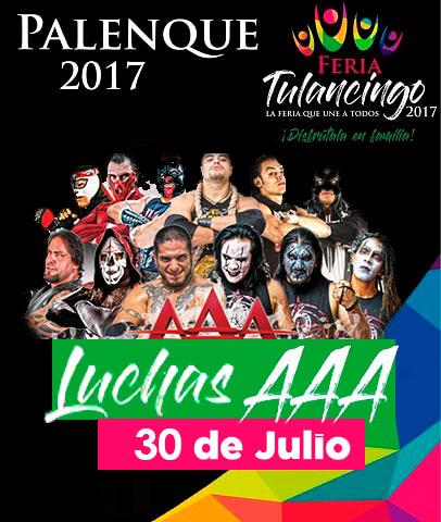 Luchas AAA en el Palenque Tulancingo 2017
