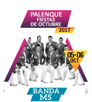 Banda MS en Palenque Fiestas de Octubre 2017