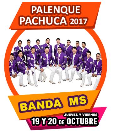 Banda MS en Palenque Pachuca 2017