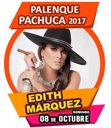 Edith Marquez en Palenque Pachuca 2017