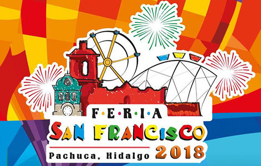 Feria San Francisco Pachuca 2018