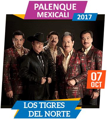 Los Tigres del Norte en Palenque Mexicali 2017